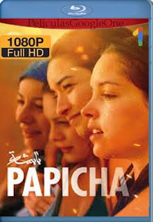 Papicha: Perseguida por la tradición (2019) [1080p BRrip] [Castellano-Arabe] [LaPipiotaHD]