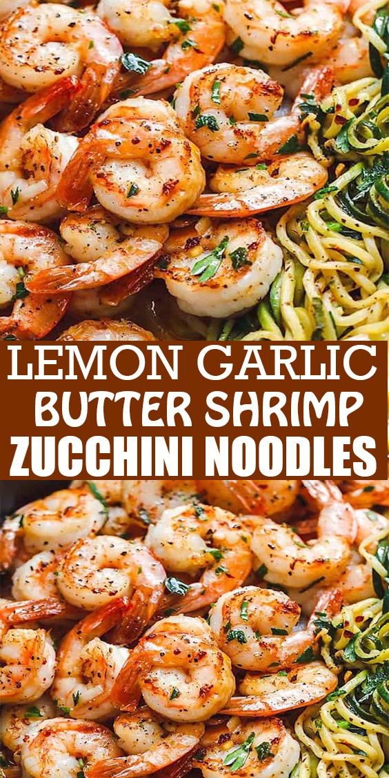 LEMON GARLIC BUTTER SHRIMP WITH ZUCCHINI NOODLES (10-MINUTE ) #LEMON GARLIC #BUTTER #SHRIMP #WITH #ZUCCHINI #NOODLES #(10-MINUTE )