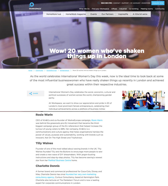 http://www.workspace.co.uk/community/homework/entrepreneurs/wow-20-women-who-ve-shaken-things-up-in-london