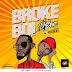 New Music:DJ-Epic-Broke-Boi-ft-Victor-AD.mp3