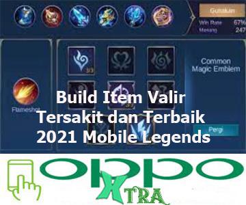 Build Item Valir Tersakit dan Terbaik 2021 Mobile Legends