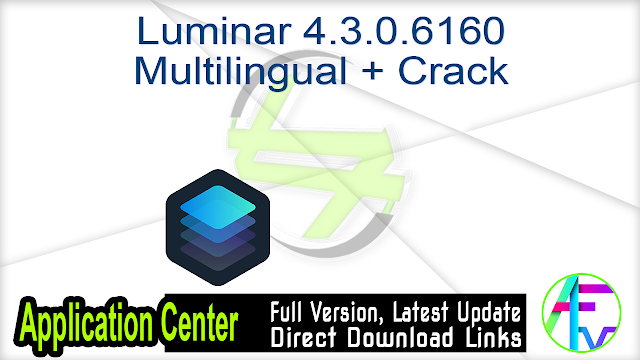 Luminar 4.3.0.6160 Multilingual + Crack