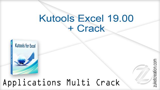 Kutools Excel 19.00 + Crack   |  85.6 MB