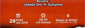Kajian Dhuha Bersama Ustadz Drs. H. Sutiyono di Masjid Masjid Al Miftah Kampung 1 Skip Tarakan 20190728
