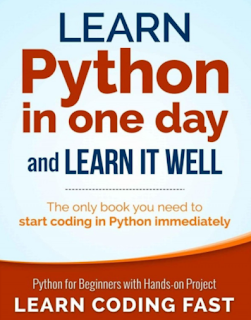 Python: Learn Python in One Day and Learn It Well. Python for Beginners with Hands-on Project. (Learn Coding Fast with Hands-On Project Book 1)