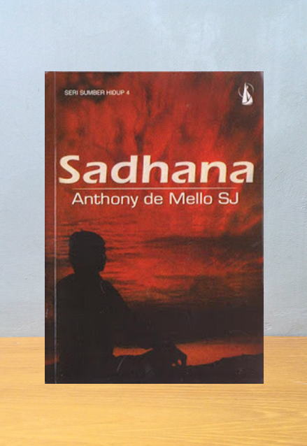 SADHANA, Anthony de Mello SJ