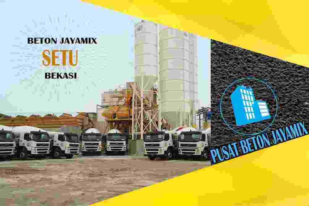 jayamix Setu, jual jayamix Setu, jayamix Setu terdekat, kantor jayamix di Setu, cor jayamix Setu, beton cor jayamix Setu, jayamix di kecamatan Setu, jayamix murah Setu, jayamix Setu Per Meter Kubik (m3)