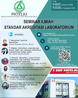 Seminar Ilmiah Patelki DPW Nusa Tenggara Timur 2019 | Standar Akreditasi Laboratorium