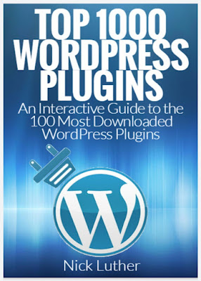 Top 1000 WordPress Plugins: An Interactive Guide 100 Most Downloaded WordPress Plugins