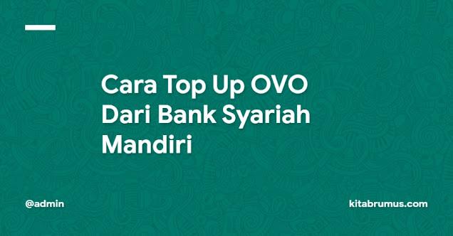 Cara Top Up OVO Dari Bank Syariah Mandiri