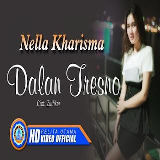 Nella Kharisma - Dalan Tresno Mp3