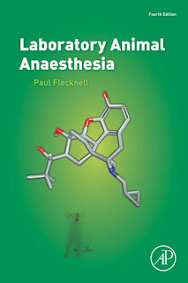 Laboratory Animal Anaesthesia 4th Edition