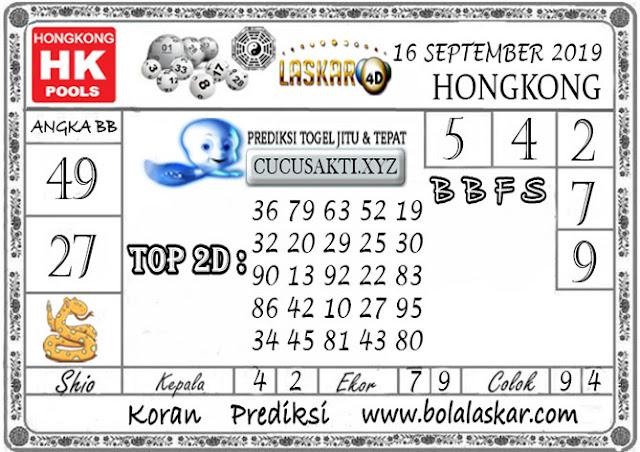 Prediksi Togel HONGKONG LASKAR4D 16 SEPTEMBER 2019