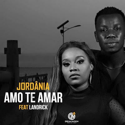 Jordânia - Amo Te Amar (feat. Landrick) 2020