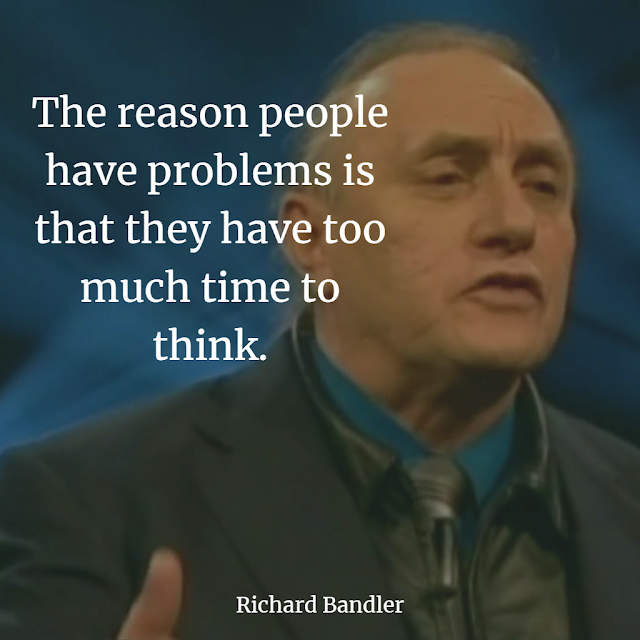 Richard Bandler NLP best Quotes