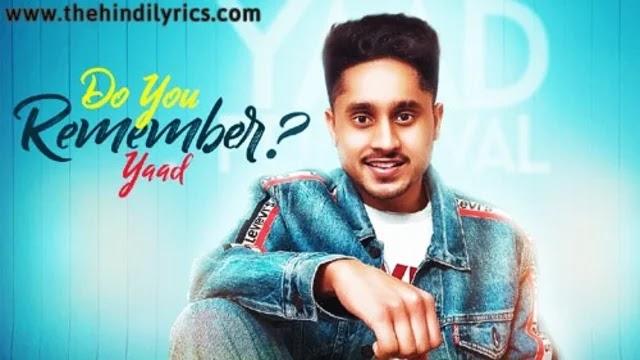 Do You Remember Lyrics – Yaad