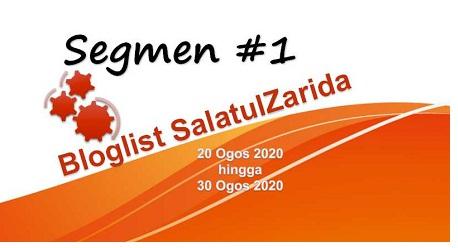 Segmen Bloglist Pertama Blog SalatulZarida