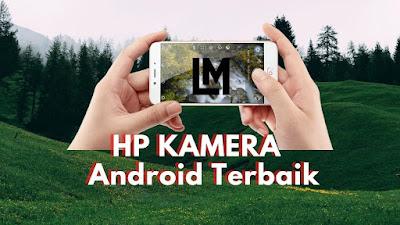 Smartphone HP Kamera Terbaik 2020