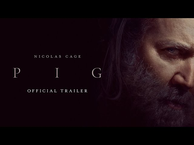 Want to Watch 'Pig'