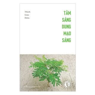 Tâm Sáng Dung Mạo Sáng ebook PDF EPUB AWZ3 PRC MOBI
