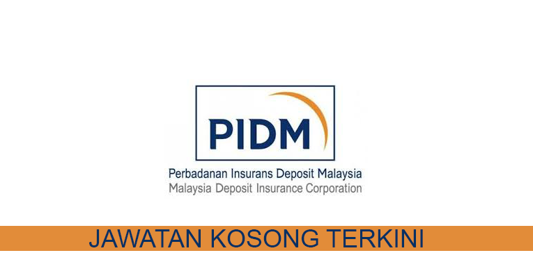 Kekosongan terkini di Perbadanan Insurans Deposit Malaysia (PIDM)