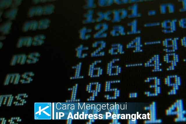 Cara melihat / mengetahui / cek IP Address komputer, Android, dan Wi-Fi menggunakan CMD, about phone, dan aplikasi pihak ketiga dan cara mengamankan IP.