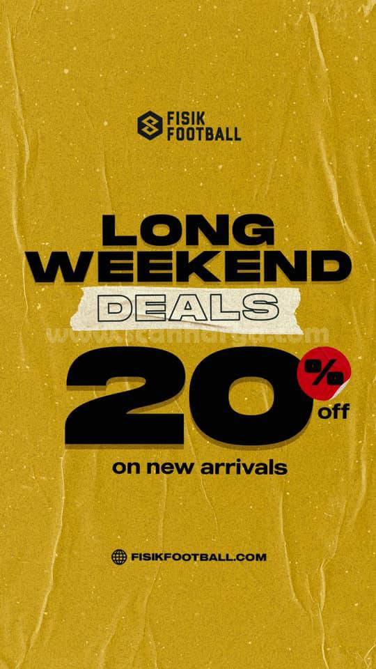 Promo Fisik Foot Ball Long Weekend Deals 20% Off on New Arrivals