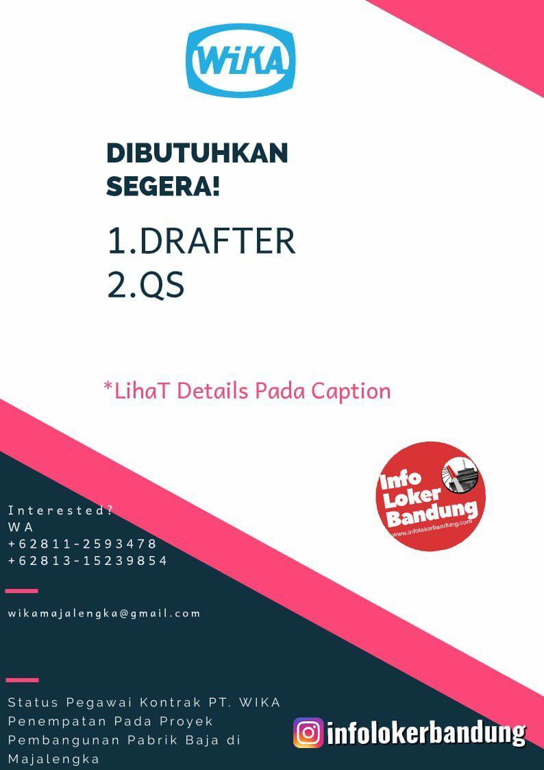 Lowongan Kerja Drafter & QS Wika Majalengka Juni 2019