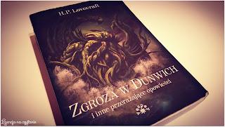 """155. """"Zgroza w Dunwich i inne przerażające opowieści"""" H. P. Lovecraft"""