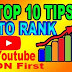 Top 10 tips to Rank youtube videos on youtube and google