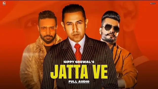 Gippy Grewal -  Jatta Ve Lyrics In Hindi   Geet MP3