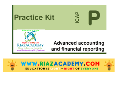 CFAP-01 Advanced Accounting and Financial Reporting 2016 - Practice Kit