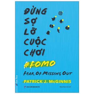 Đừng Sợ Lỡ Cuộc Chơi - Fear Of Missing Out ebook PDF EPUB AWZ3 PRC MOBI