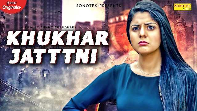 KHUKHAR JATTNI Lyrics In Hindi & English | Parul Khatri | Sunny C | Sandeep C