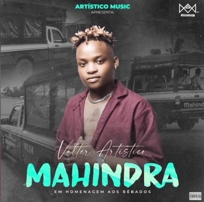 Valter Artístico - Mahindra ( 2021 ) [DOWNLOAD]