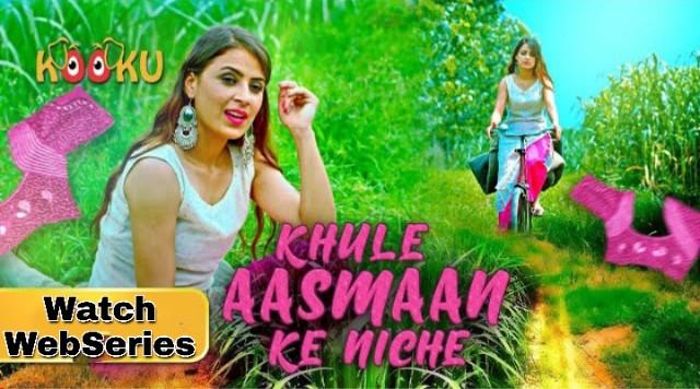 Khule Aasman Ke Niche (2021) - Kookuapp Web Series Season 1 Complete