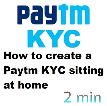 How to create a Paytm KYC sitting at home