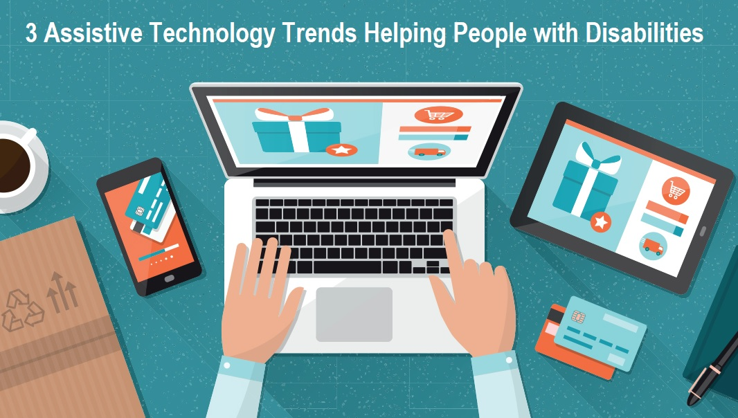 Assistive Technology Trends