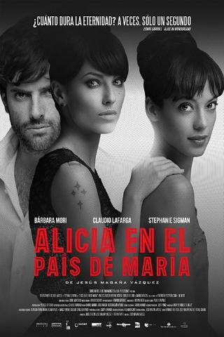 Alicia En El País de María (2014)