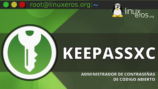 KeePassXC, administrador de contraseñas de código abierto