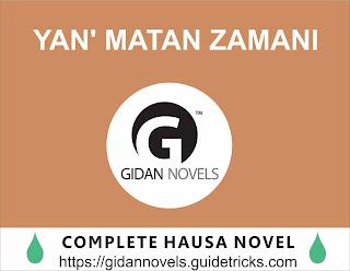 Yan Matan Zamani Complete Hausa Novel
