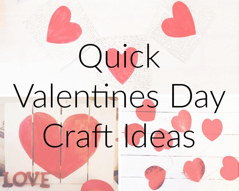 Quick Valentines Day Craft Ideas