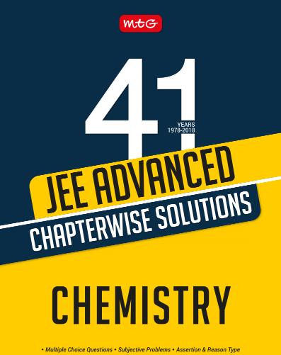 जी एडवांस्ड रसायन विज्ञानं अध्यायवार समाधान : आईआईटी / जी परीक्षा के लिए | JEE Advanced Chemistry Chapterwise Solutions : For IIT/JEE Exam