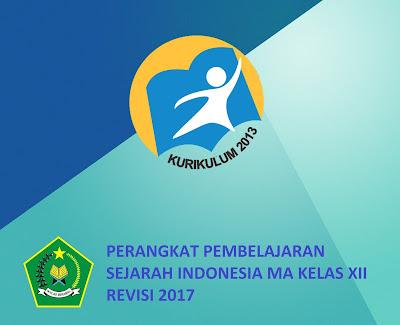Perangkat Sejarah Indonesia Kelas 12 MA Kurikulum 2013 Revisi 2017