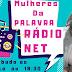 """PROGRAMA """"MULHERES DA PALAVRA"""" ESTREIA SÁBADO DIA 06 NA RÁDIO SENTO SÉ AGORA"""