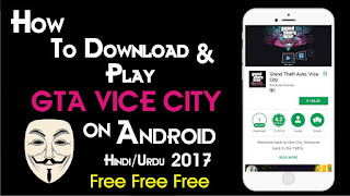 Grand Theft Auto Vice City Game Ko Android Phone Me Kaise Download & install Kare?