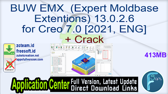 BUW EMX (Expert Moldbase Extentions) 13.0.2.6 for Creo 7.0 [2021, ENG] + Crack_ ZcTeam.id
