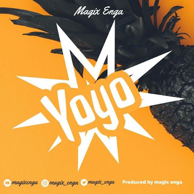 Yoyo By Magix Enga Mp3 Audio