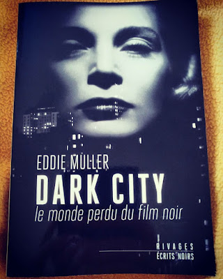 eddie muller dark city rivages écrits noirs