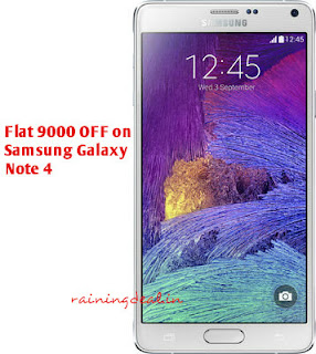 Flat Rs.9000 Off On Samsung Note 4 32GB offer price 27,900